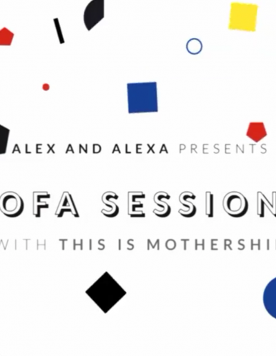 Alex & Alexa Sofa Sessions X This is Mothership